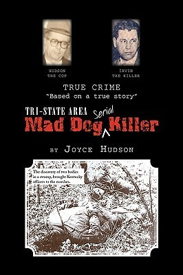 Tri-State Area Mad Dog Killer  by  Joyce Hudson