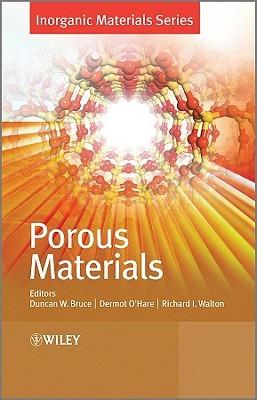 Porous Materials Duncan W. Bruce