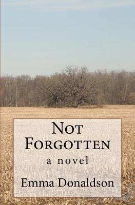 Not Forgotten  by  Emma Donaldson