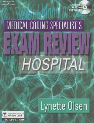 Medical Coding Specialists Exam Review: Hospital Lynette Olsen