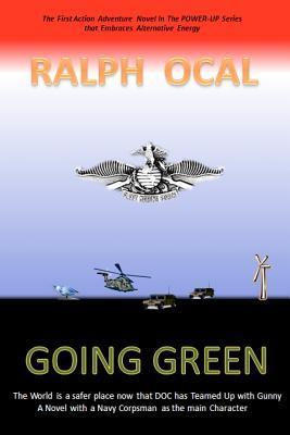 Going Green: Power Up Series  by  Ralph Ocal