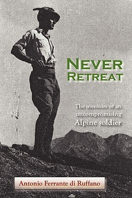 Never Retreat Antonio Ferrante Di Ruffano
