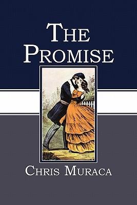 The Promise Chris Muraca