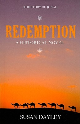 Redemption: The Story of Jonah  by  Susan Dayley