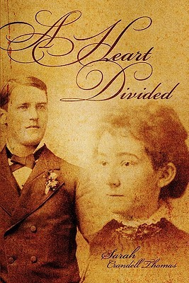 A Heart Divided Sarah Crandell Thomas