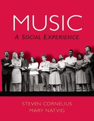 Music: A Social Experience  by  Steven Cornelius