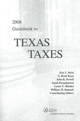 Guidebook to Texas Taxes Eric L. Stein