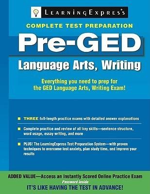 Pre-GED: Language Arts, Writing LearningExpress