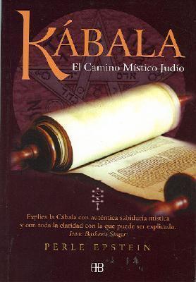 Kabala, El Camino Mistico Judio  by  P. Epstein