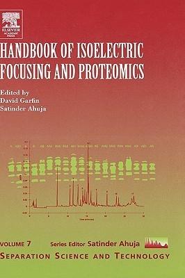 Handbook of Isoelectric Focusing and Proteomics David Garfin