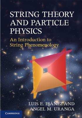 String Theory and Particle Physics Angel M. Uranga