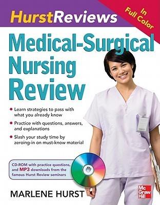 Hurst Reviews Medical-Surgical Nursing Review  by  Hurst Marlene