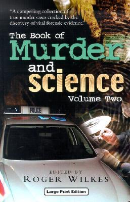 The Book of Murder and Science: Volume II  by  Roger Wilkes