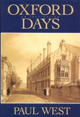 Oxford Days  by  Paul West