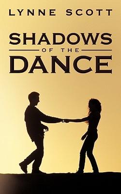 Shadows of the Dance Lynne   Scott