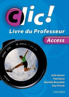 CLIC!. Teachers Book  by  Daniele Bourdais