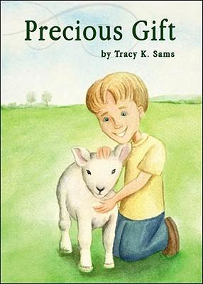 Precious Gift Tracy K. Sams