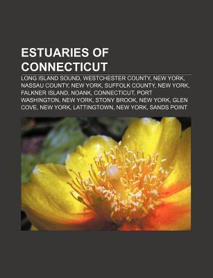 Estuaries of Connecticut: Long Island Sound, Westchester County, New York, Nassau County, New York, Suffolk County, New York, Falkner Island Source Wikipedia