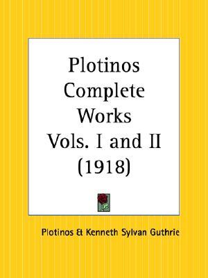 Plotinos Complete Works Parts 1 and 2  by  Plotinus