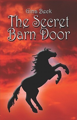 The Secret Barn Door  by  Gina Beck