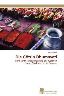 Die Gottin Dhumavati  by  Xenia Zeiler
