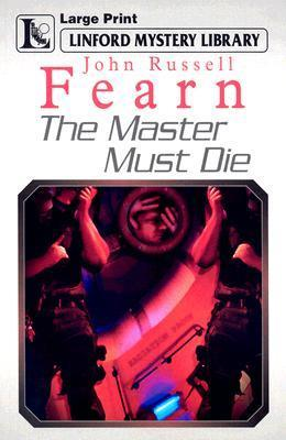 The Master Must Die John Russell Fearn