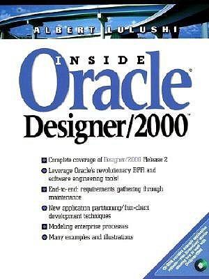 Inside Oracle Designer/2000 Albert Lulushi