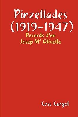 Pinzellades (1919-1947)  by  Cesc Cargol