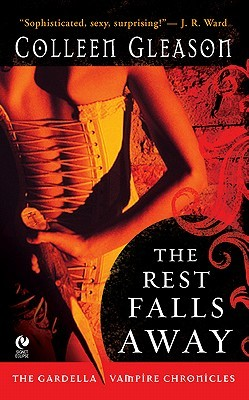 The Rest Falls Away Colleen Gleason