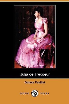 Julia de Trecoeur Octave Feuillet