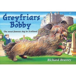 Greyfriars Bobby  by  Richard Brassey