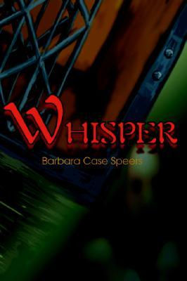 Whisper  by  Barbara Speers