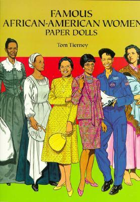 Famous African-American Women Paper Dolls Tom Tierney