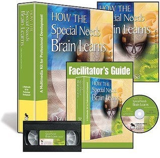 How the Special Needs Brain Learns: A Multimedia Kit for Professional Development [With Video and DVD and Teachers Guide]  by  David A. Sousa