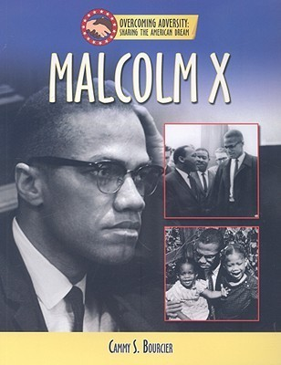Malcolm X  by  Cammy S. Bourcier