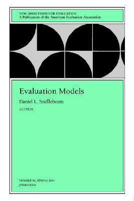 Evaluation Models: New Directions for Evaluation, Number 89 Valerie Caracelli