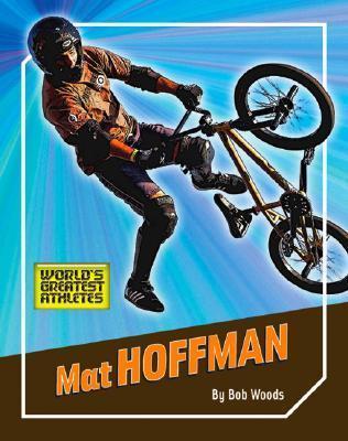 Mat Hoffman Bob Woods