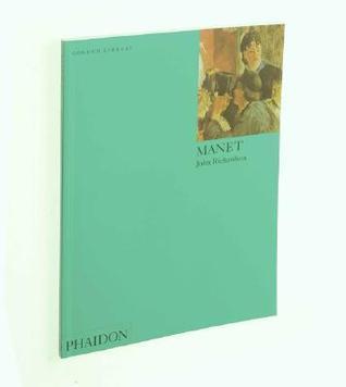 Manet: Colour Library John  Richardson