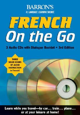 French on the Go with Audiocassettes: A Level One Language Program  by  Anne Heminway
