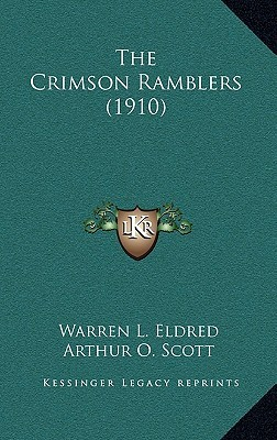 The Crimson Ramblers (1910)  by  Warren L. Eldred