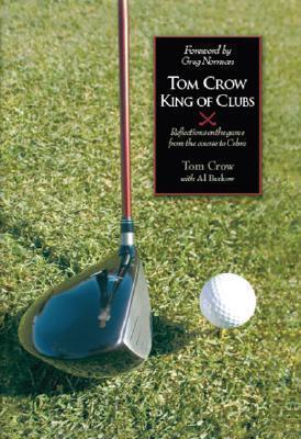 Tom Crow: King of Clubs Tom Crow