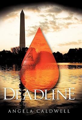 Deadline Angela Caldwell