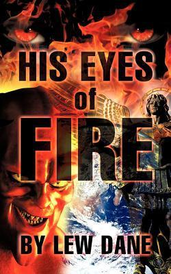 His Eyes of Fire  by  Lew Dane