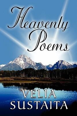 Heavenly Poems Velia Sustaita
