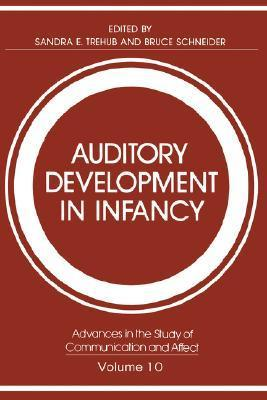 Auditory Development in Infancy Sandra E. Trehub
