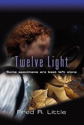 Twelve Light  by  Fred R. Little