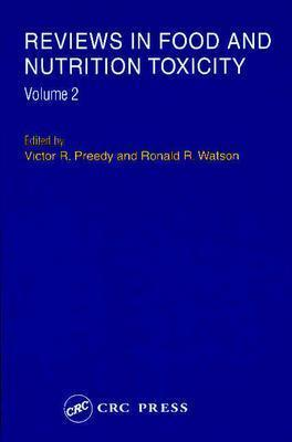 Reviews In Food And Nutrition Toxicity Victor R. Preedy