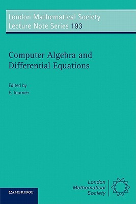 Computer Algebra and Differential Equations  by  Evelyne Tournier