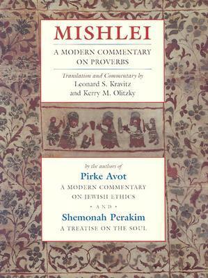 Mishlei: A Modern Commentary on Proverbs (Modern Commentary On) Leonard S. Kravitz