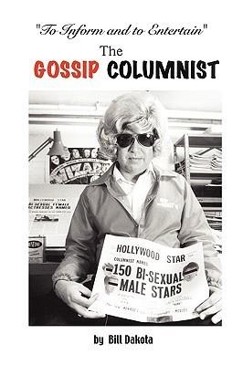 The Gossip Columnist William Dakota